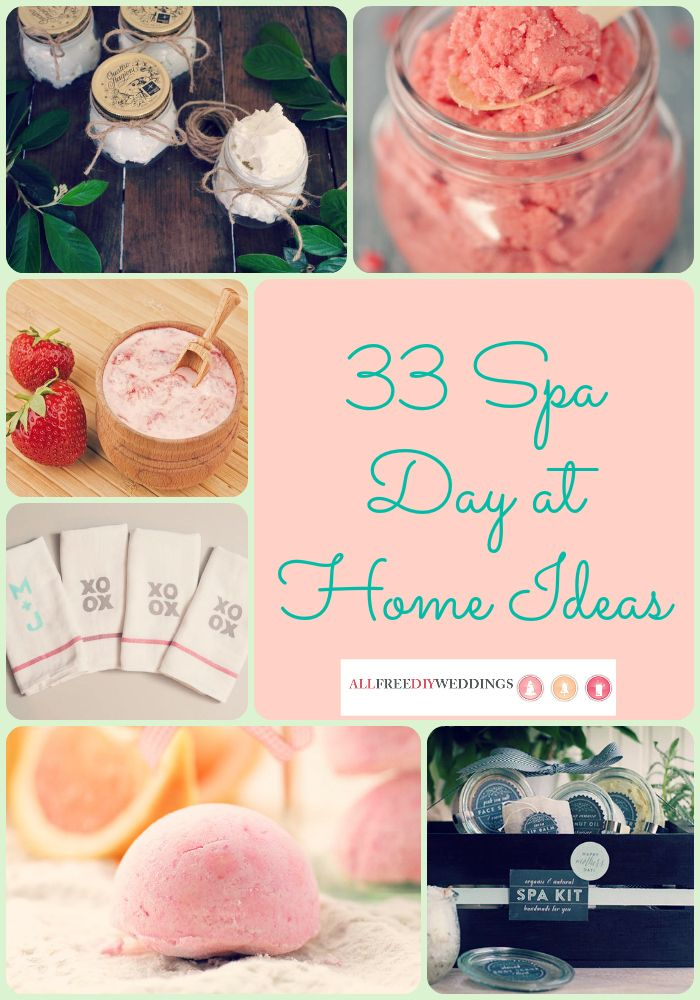 33 Spa Day At Home Ideas For The Stressed Bride To Be Spa Day