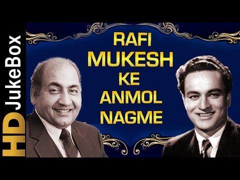 Rafi Mukesh Ke Anmol Nagme Best Of Mohammad Rafi Mukesh Songs Old Hindi Classic Songs Youtube Lagu Safari