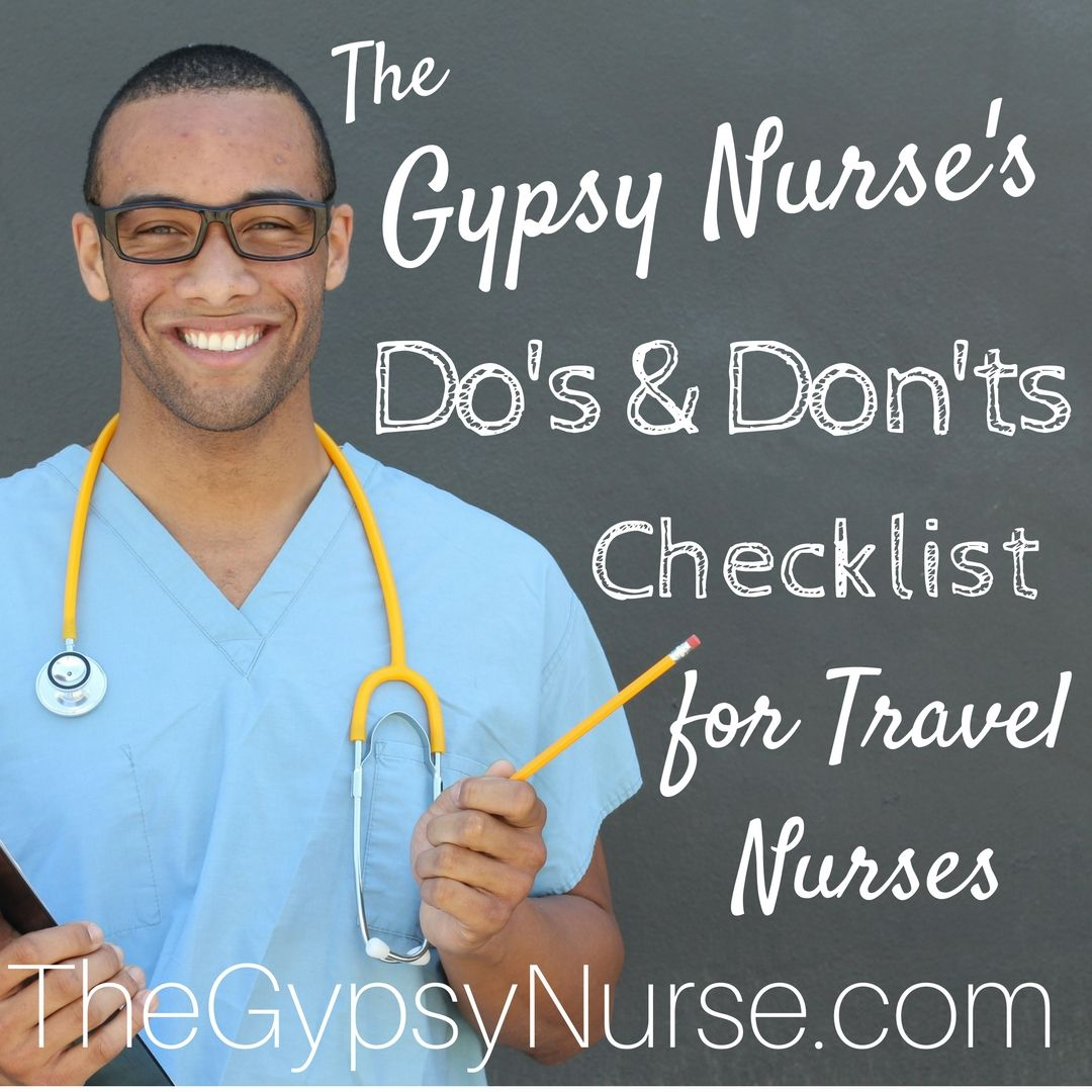 Dos And Donts Checklist For Travel Nurses On Thegypsynurse