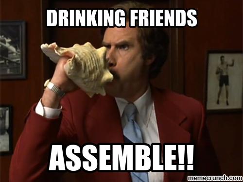 Funny Drinking Memes Friend Jokes That One Friend