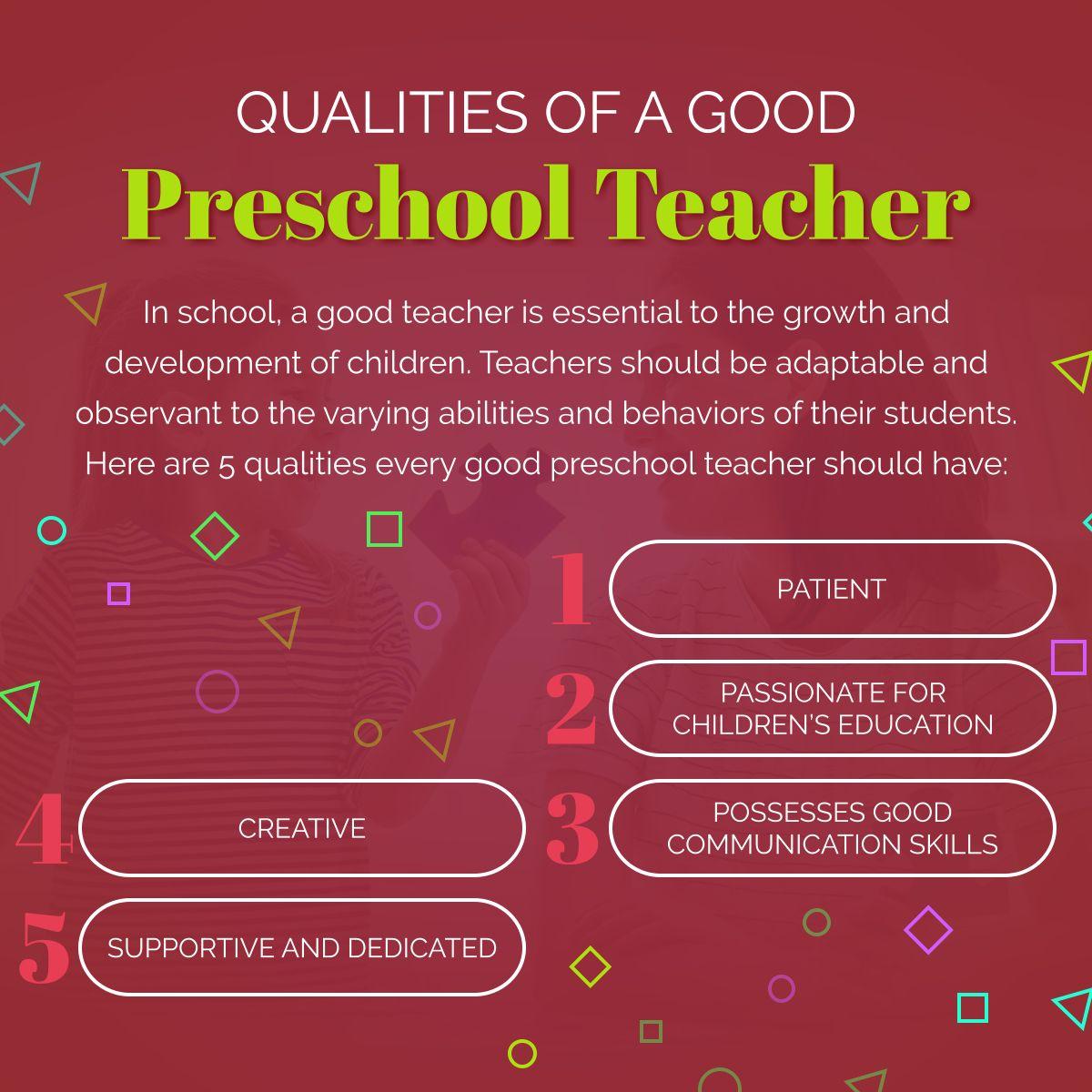Qualities Of A Good Preschool Teacher Qualities Teacher