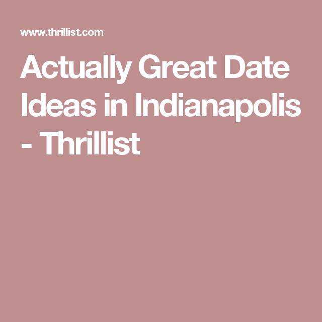 Indianapolis date ideas winter