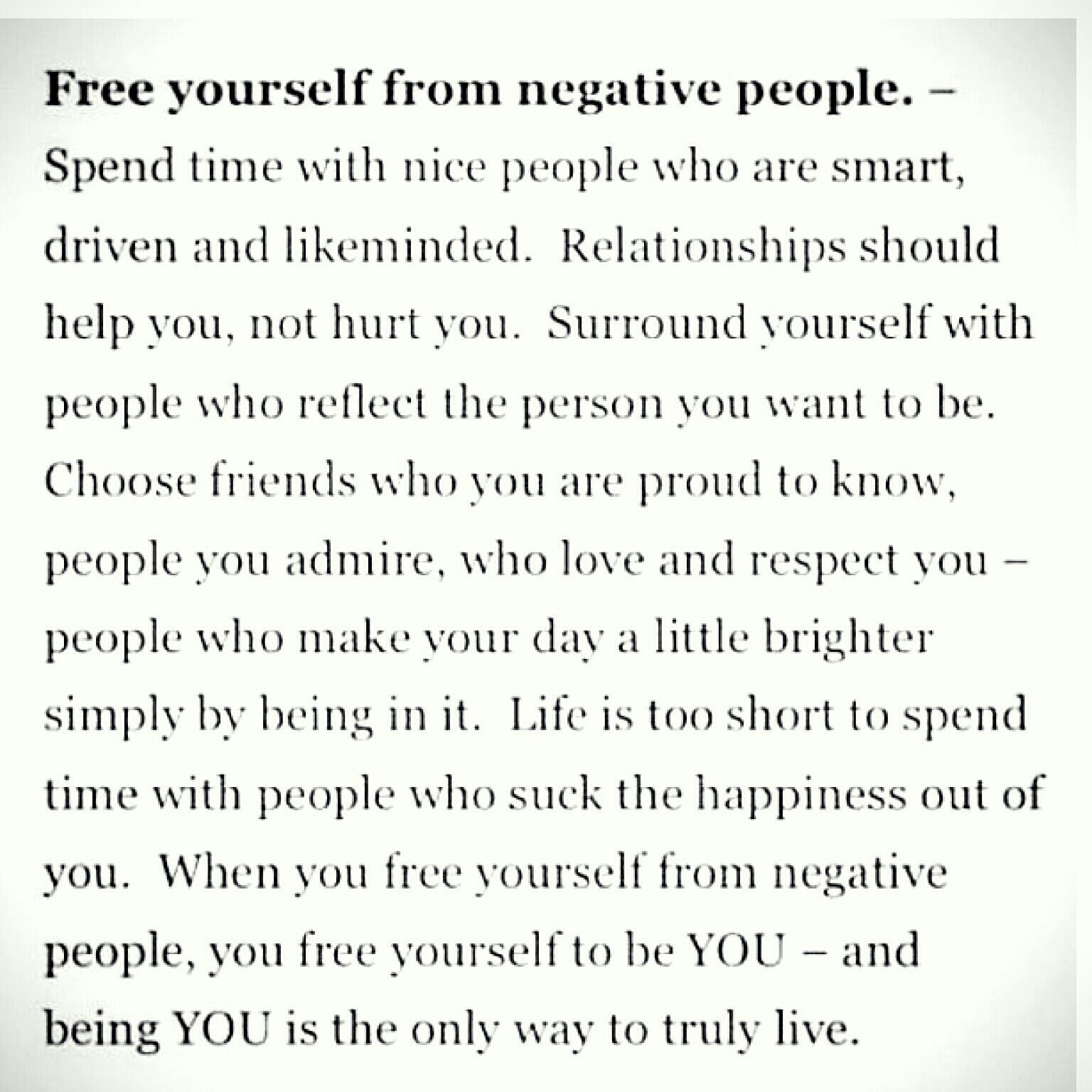 Stay Away From Negative People This Has Been The New Years