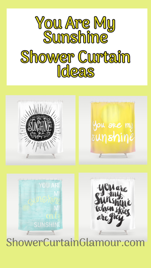 You Are My Sunshine Shower Curtain Ideas 2020 You Are My