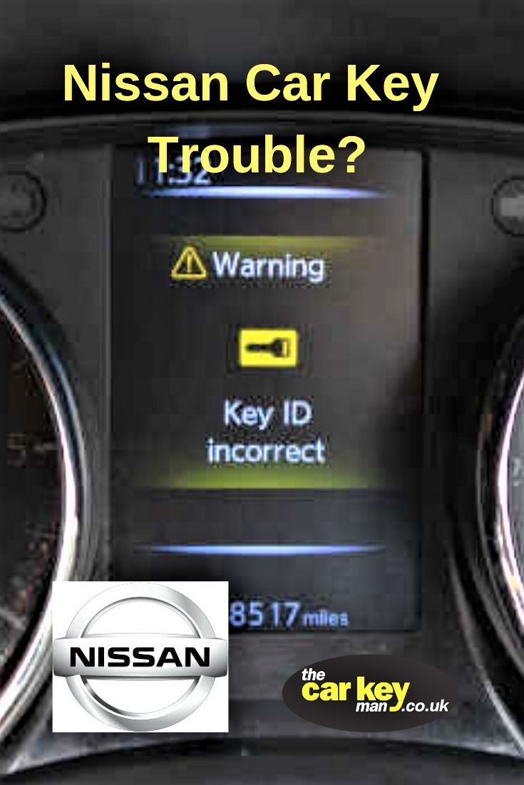 Having Trouble Starting Your Nissan If You Have A Smart Key That Keep In