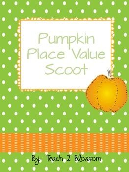 Pumpkin Place Value Scoot