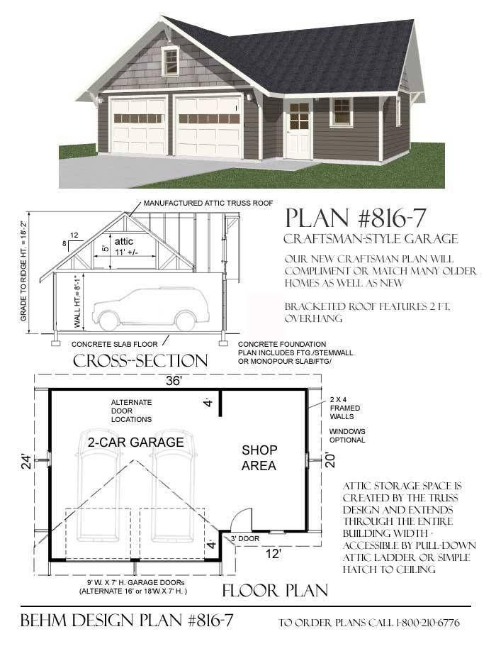 2 Car Craftsman Style Garage With Shop Attic Plan 816 7 36 X 24 Garage Design Plans Garage Workshop Plans Garage Workshop Layout