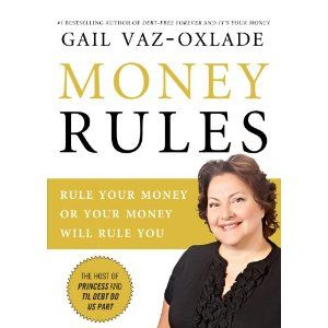 Gail Likes To Say That Money Isn T Rocket Science It S Discipline But Even She Acknowledges That There Are Tricks To Her Tra Gail Vaz Oxlade Money Book Money