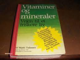 matti tolonen vitaminer och mineraler