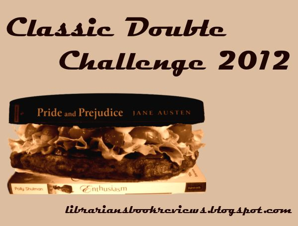 One Librarian's Book Reviews: Sign Up for the Classic Double Challenge: 2012