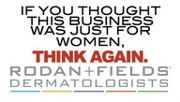 Our men are in Rodan+Fields,they are some of the top earner men in our company.Women encouage our men to jump on board with us. Sign up now .http://brendafranklin.myrandf.biz