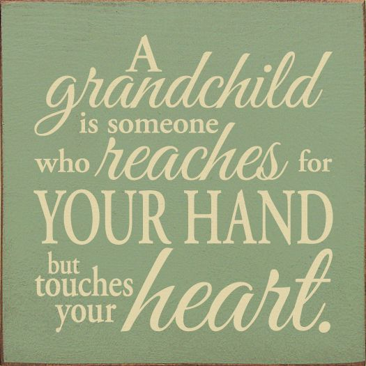 Wood Sign - A Grandchild Is Someone Who Reaches For Your Hand But7in. x 7in.