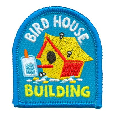 Bird House Building Girl Scout Patches Girl Scout Fun Patches Girl Scout Daisy Activities