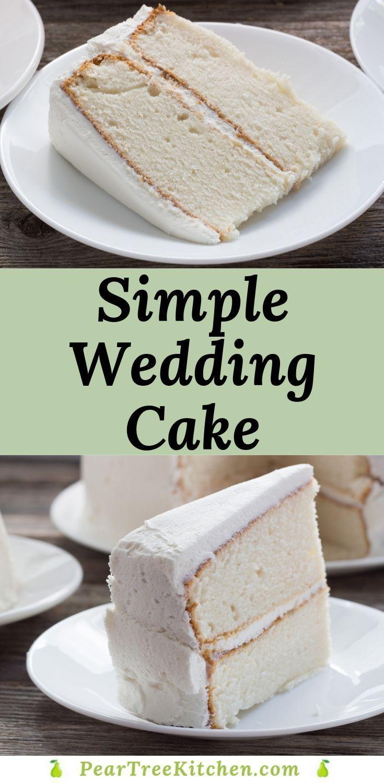 Simple Wedding Cake Delicious white cake with white