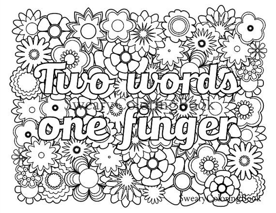 Two Words One Finger Swear Words Coloring Page From The Sweary Coloring Book With Images Swear Word Coloring Printable Adult Coloring Pages Coloring Pages