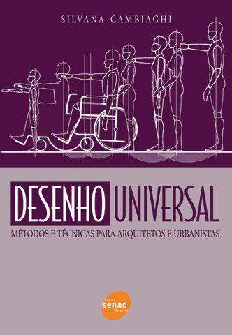 Desenho Universal Metodos E Tecnicas Para Arquitetos E Urbanistas