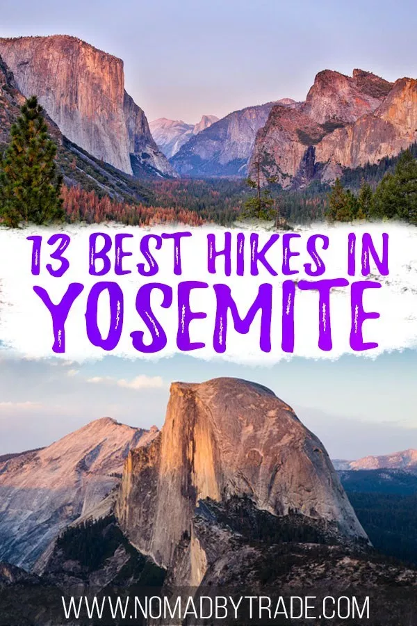 Find the Best Hikes in Yosemite for Every Skill Level • Nomad by Trade