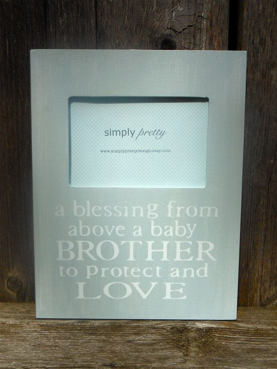 Custom Baby Brother/ Big Brother Quote Picture Frame, Big Brother ...