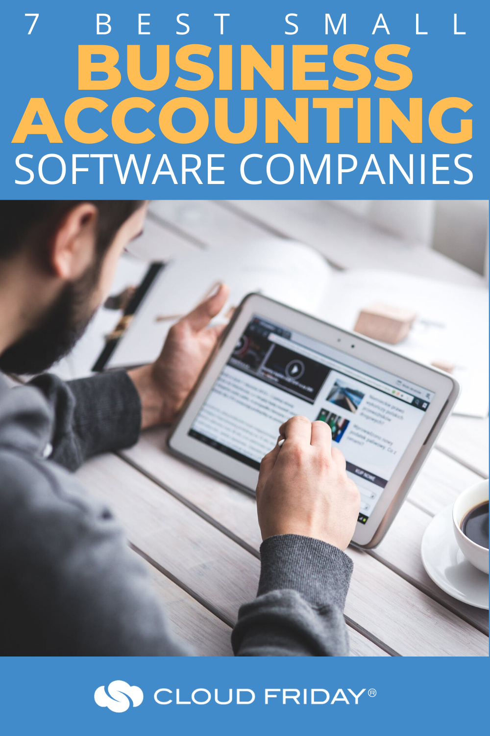 The 7 Best Small Business Accounting Software Companies Accounting And Fi Small Business Accounting Software Business Accounting Software Accounting Software