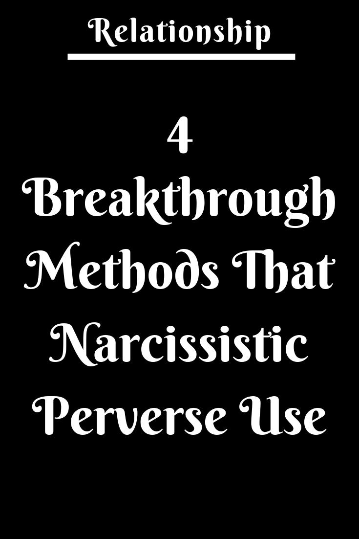 4 Breakthrough Methods That Narcissistic Perverse Use  Zodiac Shine