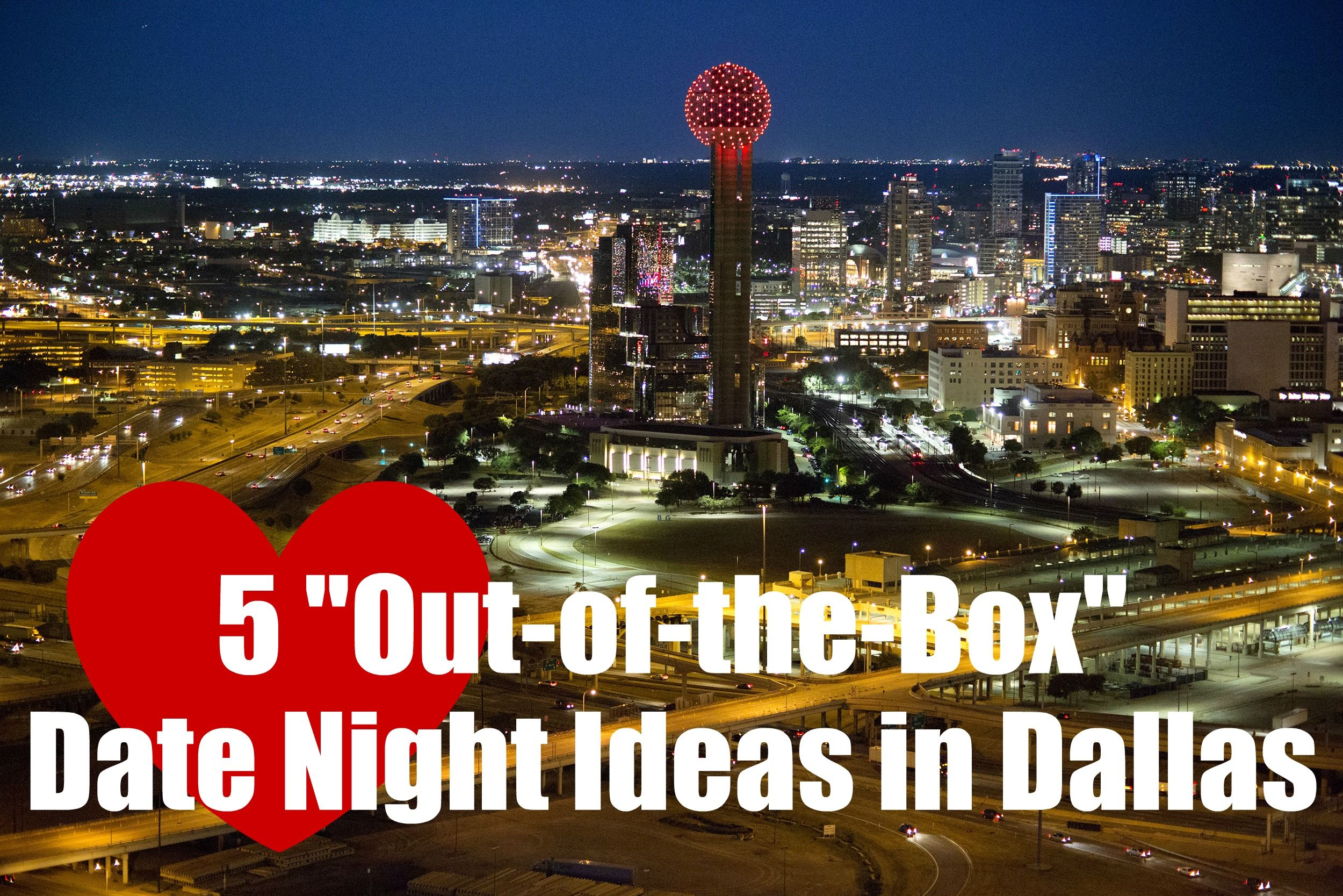 date night in dallas: five fresh ideas | pinterest | dallas and lone