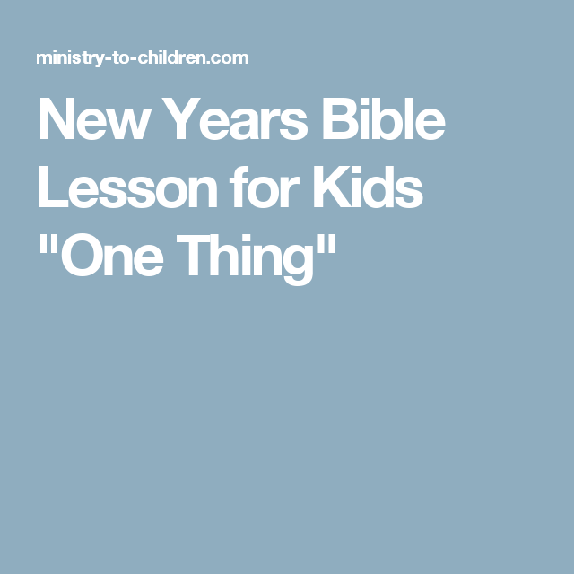 A Simple New Year's Resolution. Bible study on change ...