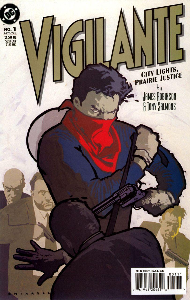 Vigilante City Lights Prairie Justice 1 Part 1 Issue So