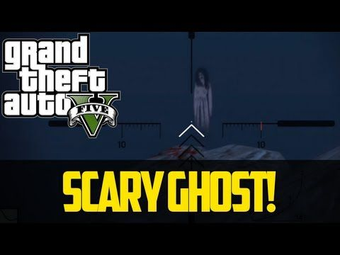 Scary Ghost Easter Egg Gta 5 Best Grand Theft Auto 5 Easter Eggs