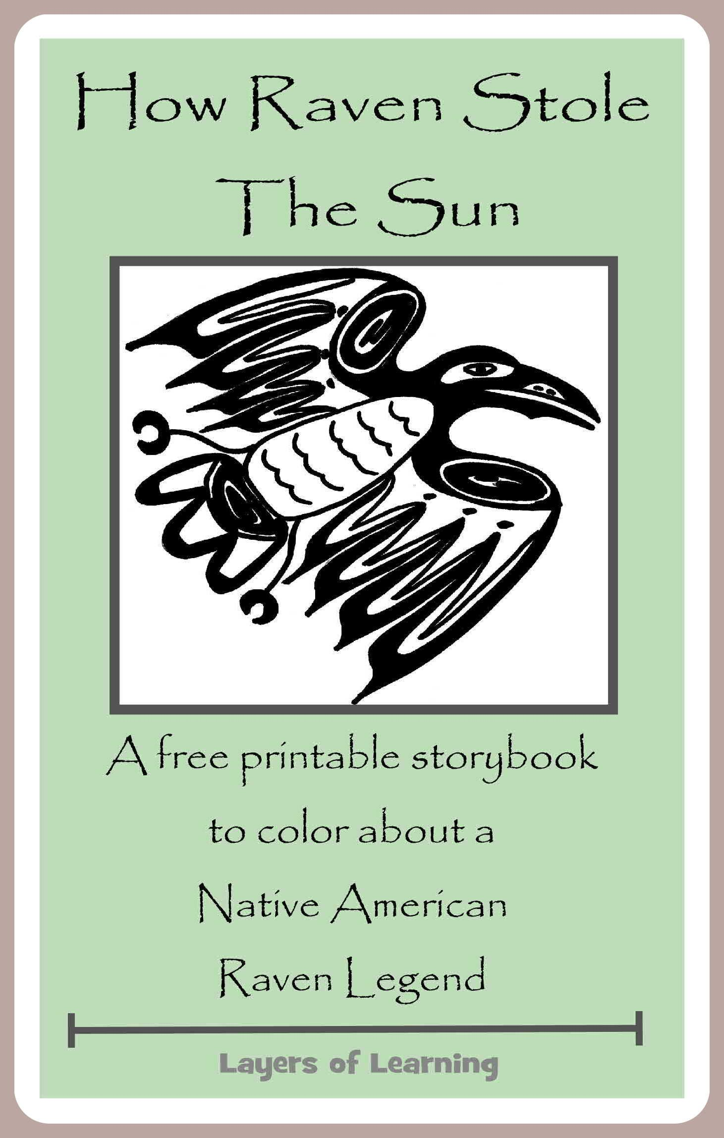 How Raven Stole The Sun - A Native American Raven Legend | Free ...