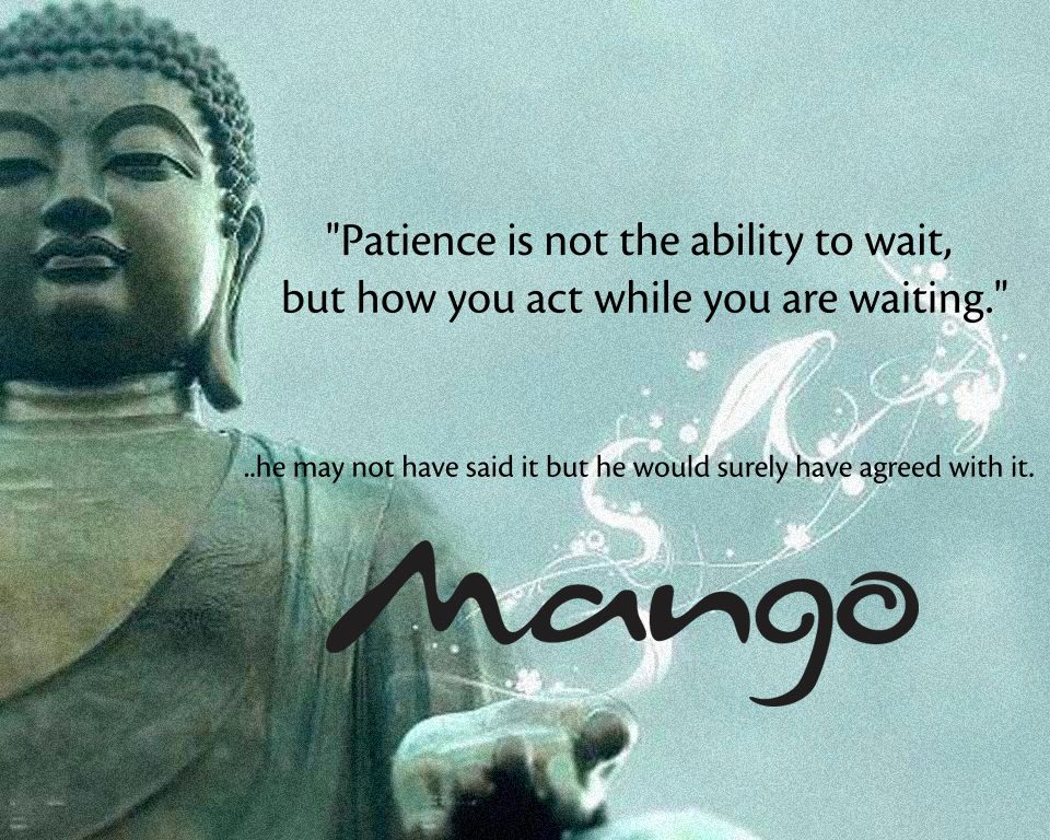 Patience Is A Virtue Motivational Quotes By Buddha Other