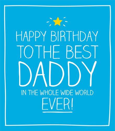 HAPPY BIRTHDAY BEST DADDY EVER Happy Jackson | Happy ...