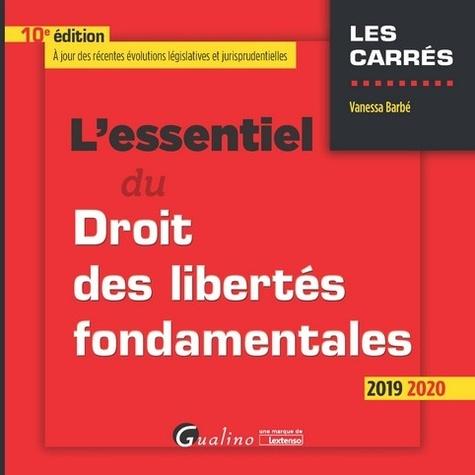 L'essentiel du droit des libertés fondamentales Grand