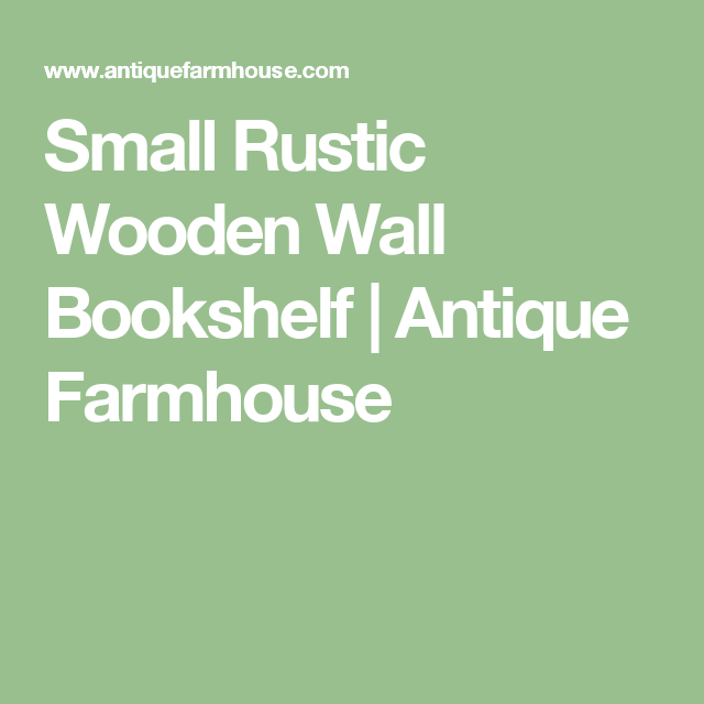 Small Rustic Wooden Wall Bookshelf | Antique Farmhouse