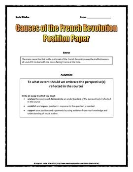French Revolution Causes  Position Paper Essay And Rubric  World  This Is A  Page French Revolution Themed Sourcedbased Position Paper  Essay For The Causes Of The French Revolution That Requires Students To  Analyze The