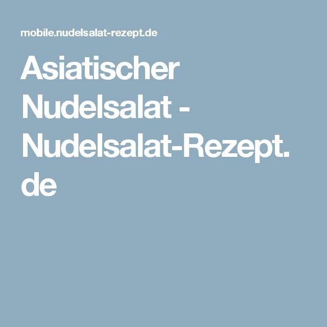 Asiatischer Nudelsalat - Nudelsalat-Rezept.de