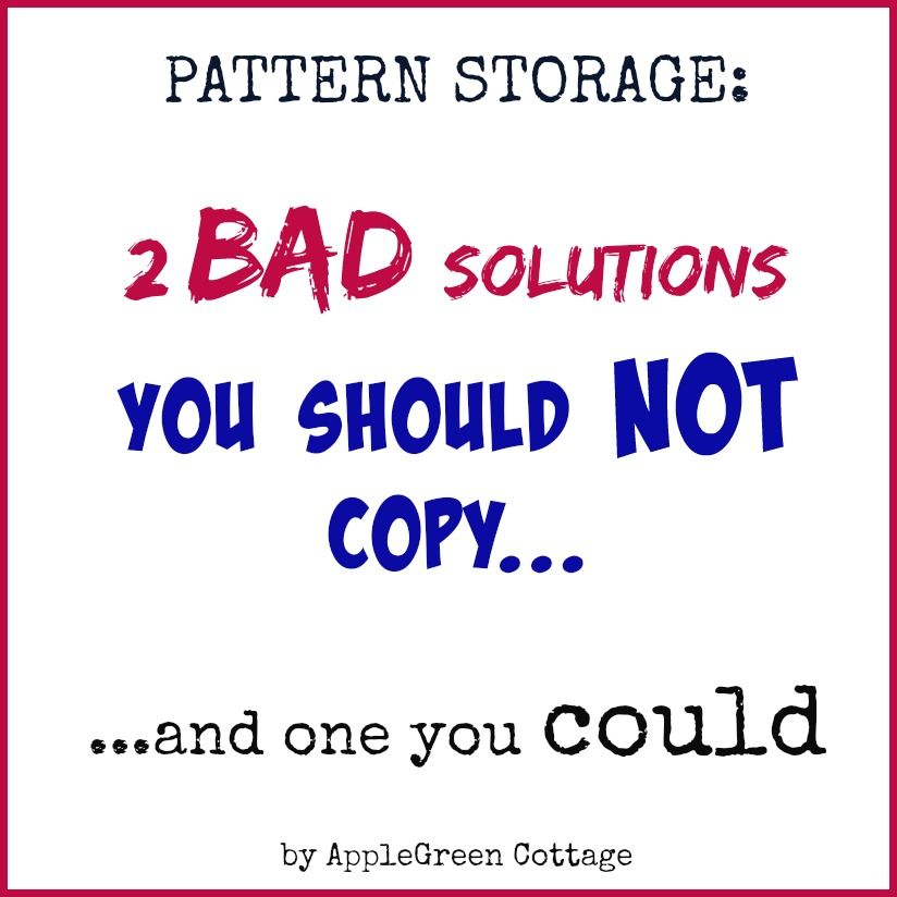 Sewing Pattern Storage - two BAD solutions you should NOT copy ...