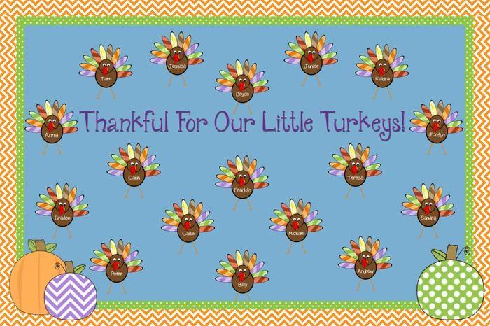 Thankful For Our Little Turkeys! - Thanksgiving Bulletin Board