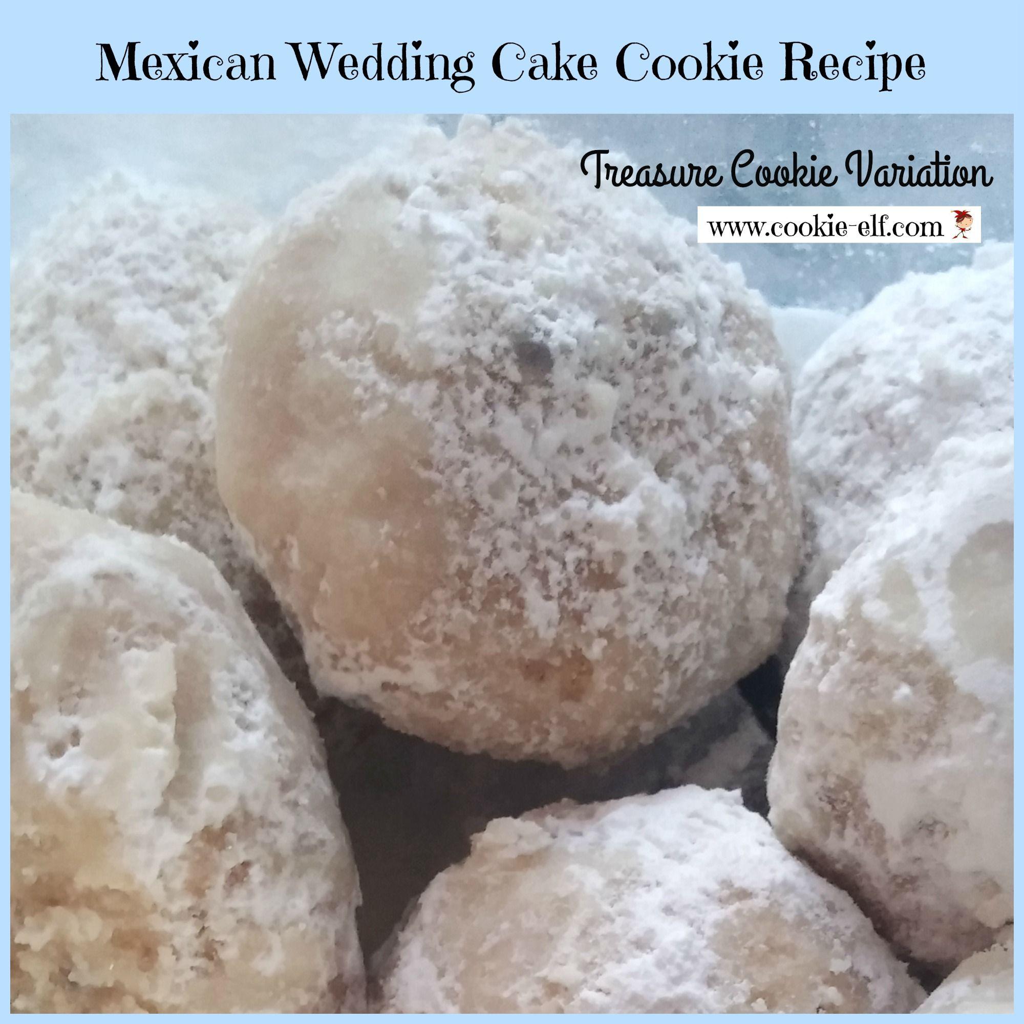 "Mexican Wedding Cake Cookie Recipe Easy ""Treasure Cookies"