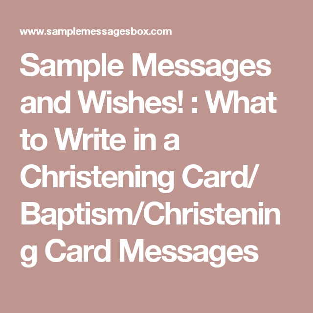 Sample messages and wishes what to write in a christening card sample messages and wishes what to write in a christening card baptism m4hsunfo Images