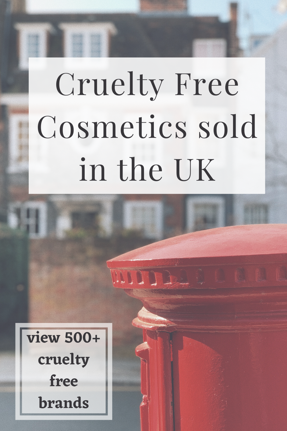 Cruelty Free Beauty Brands in the UK 2020 in 2020