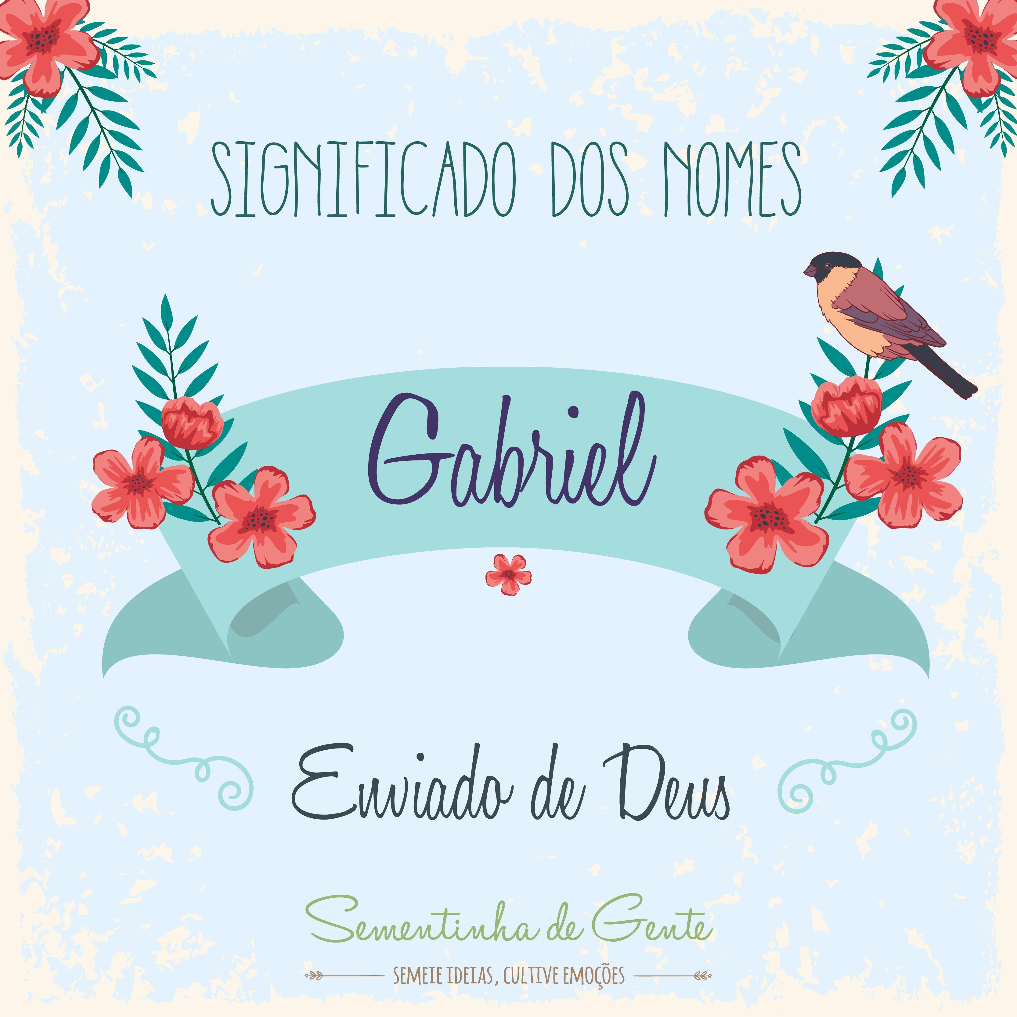 f42c6f5b1b148 Significado do nome - Gabriel   sementinhadegente.com.br    Nomes ...