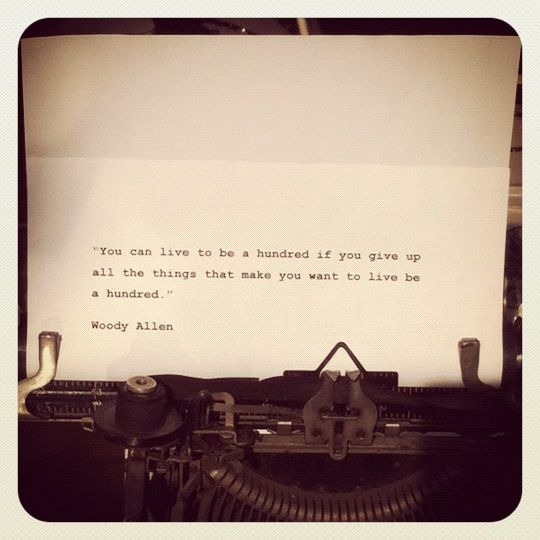 I saw this is in a shop window in London. It is a great quote by Woody Allen.