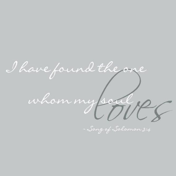 XL I Have Found The One Whom My Soul Loves Song Of Solomon Wedding Decor