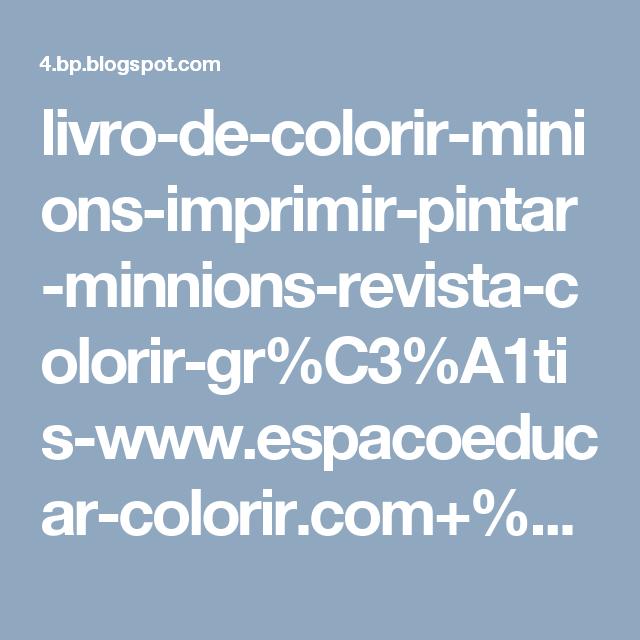 livro de colorir minions imprimir pintar minnions revista colorir gr