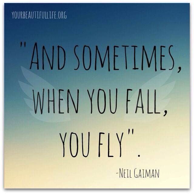 And Sometimes When You Fall, You Fly. Too bad sherlock didn't <---- to soon, fellow pinner