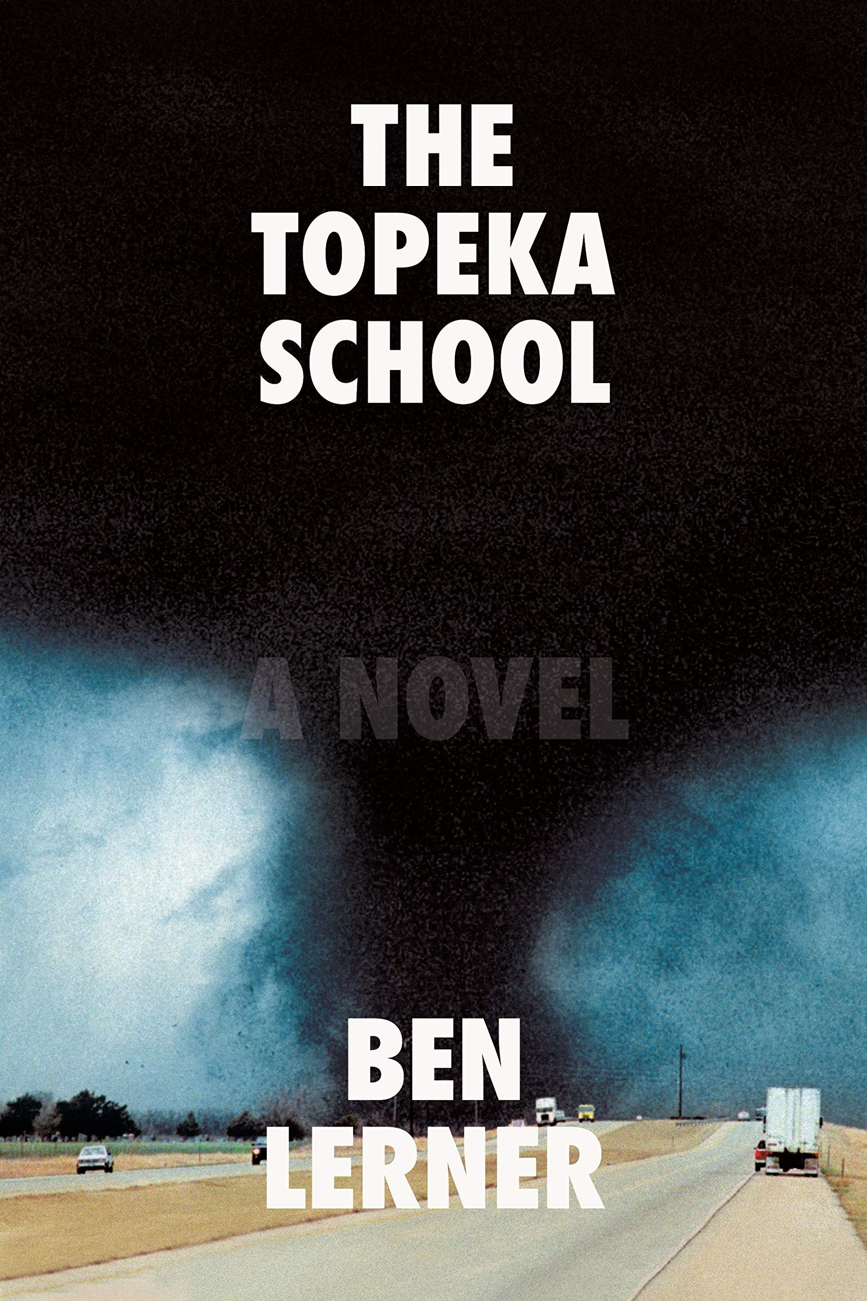 Pdf Free Download The Topeka School By Ben Lerner With Images