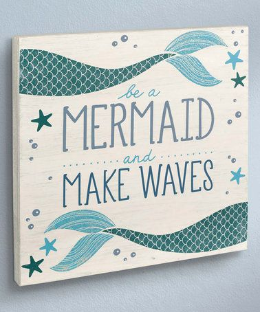 Coastal U0027Be A Mermaidu0027 Wall Sign #zulily #zulilyfinds