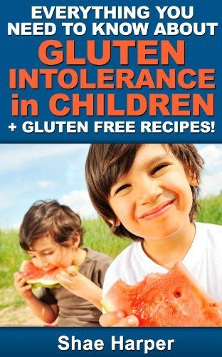 Everything You Need to Know About Gluten Intolerance in ...