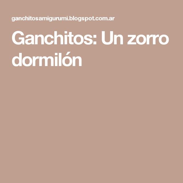 Zorro Dormilón Amigurumi Tejido A Crochet - $ 350.00 en Mercado Libre   640x640