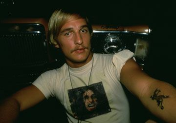 """Alright, alright, alright!"" - Dazed & Confused"